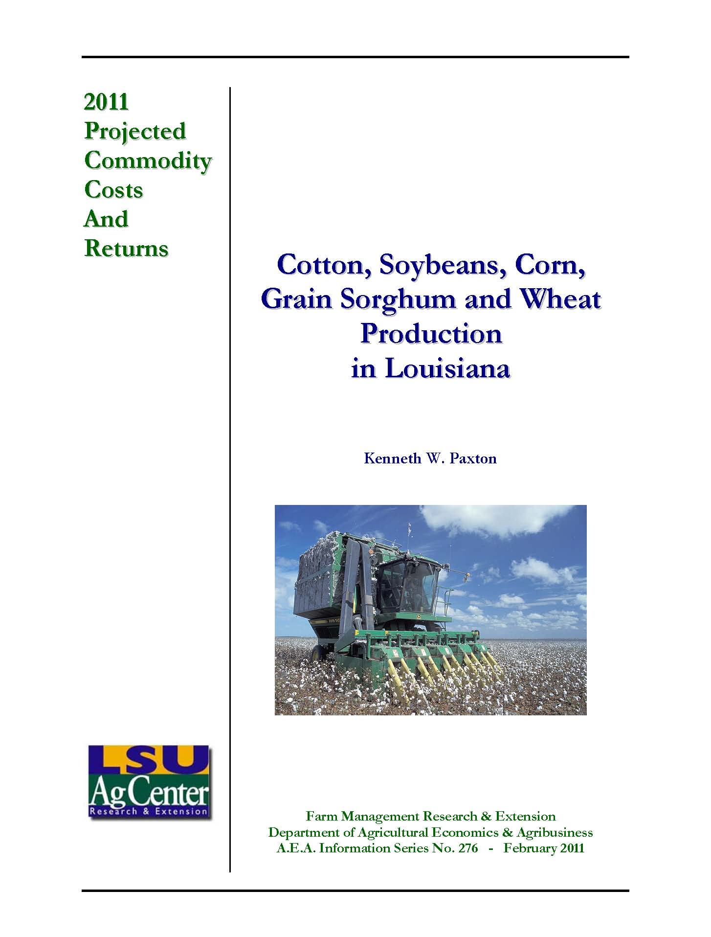 Projected Costs and Returns for Cotton Soybeans Corn Grain Sorghum and Wheat Louisiana 2011