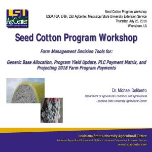 Seed Cotton Program Workshop- July 26, 2018