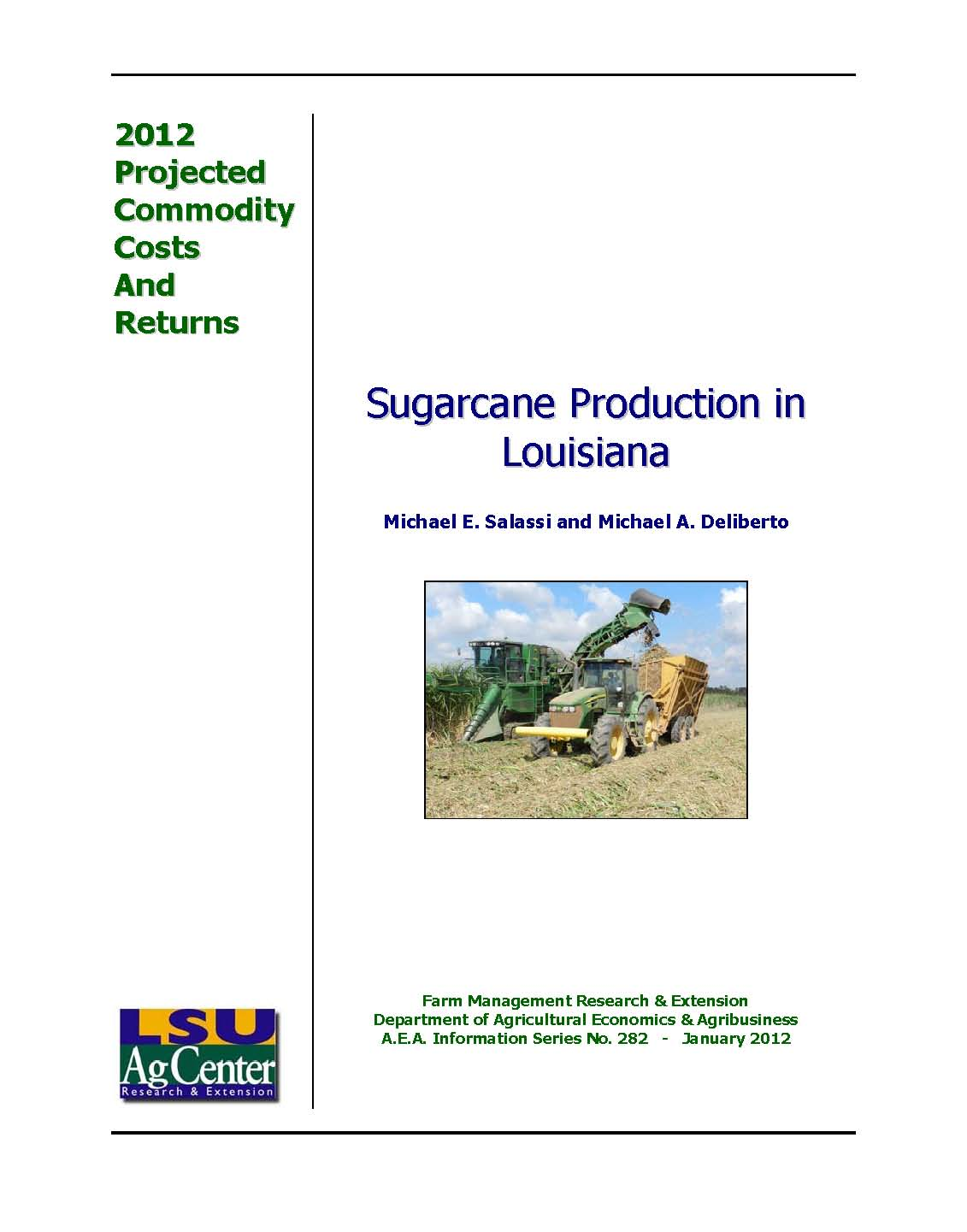 2012 Projected Louisiana Sugarcane Production Costs