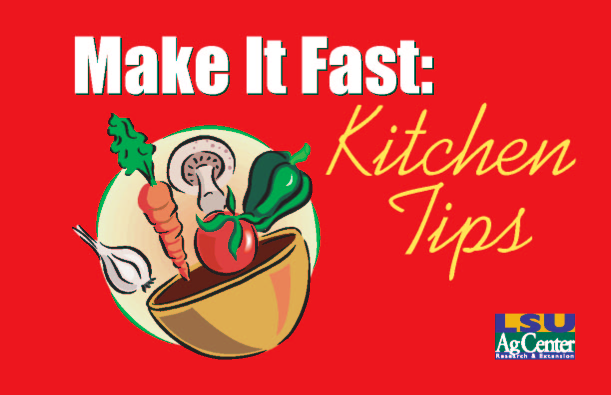 Make it Fast: Kitchen Tips
