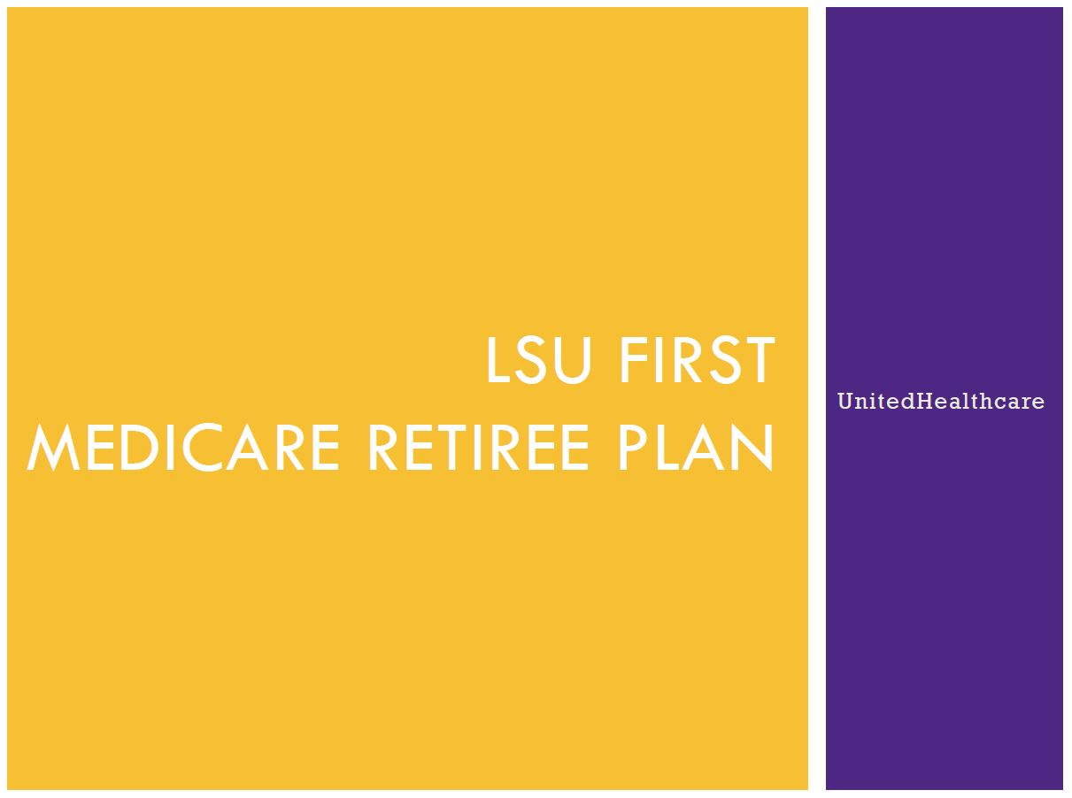 LSU First Medicare Retiree Plan PicJPG