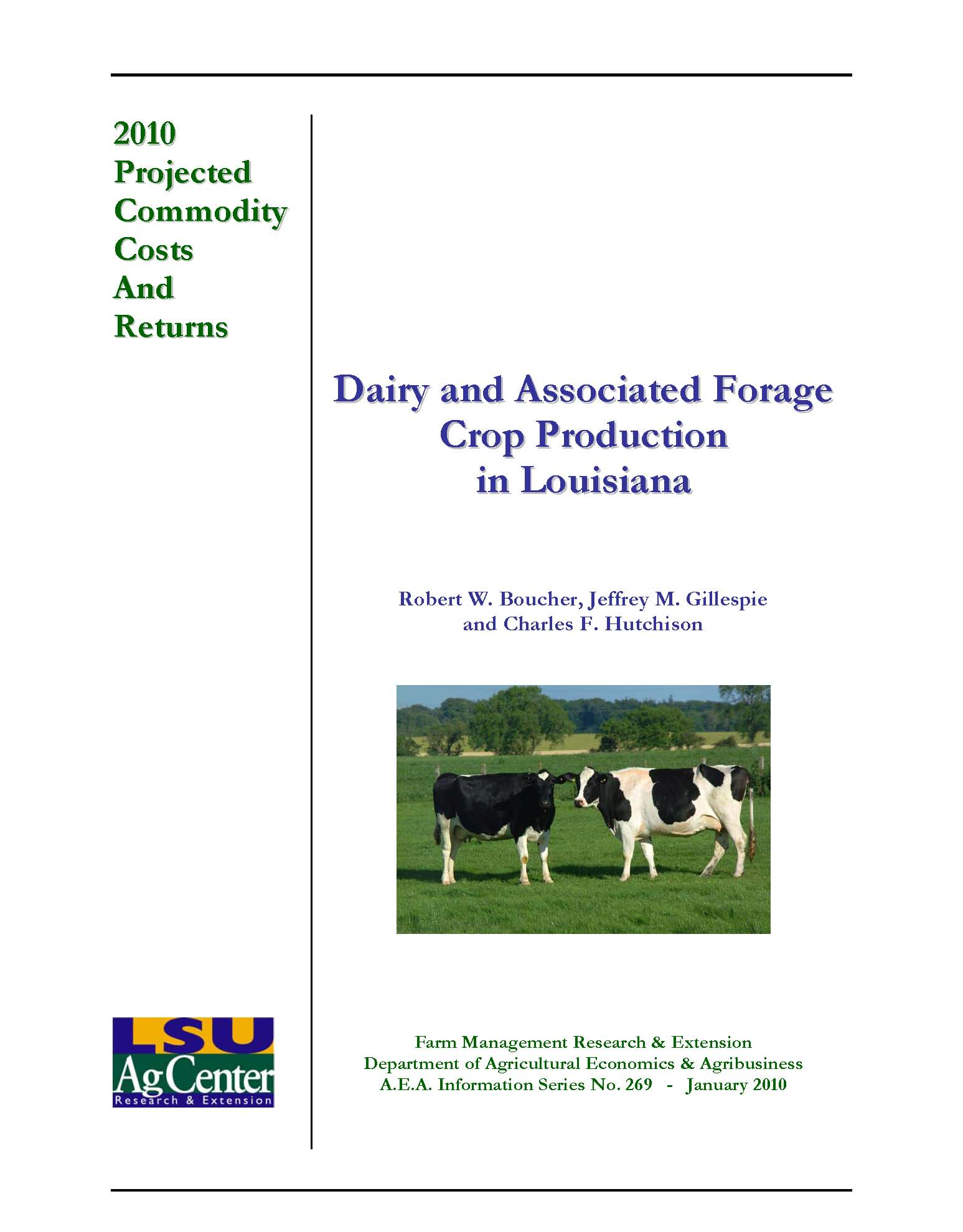 Projected Costs and Returns for Dairy and Associated Forage Crop Production in Louisiana 2010