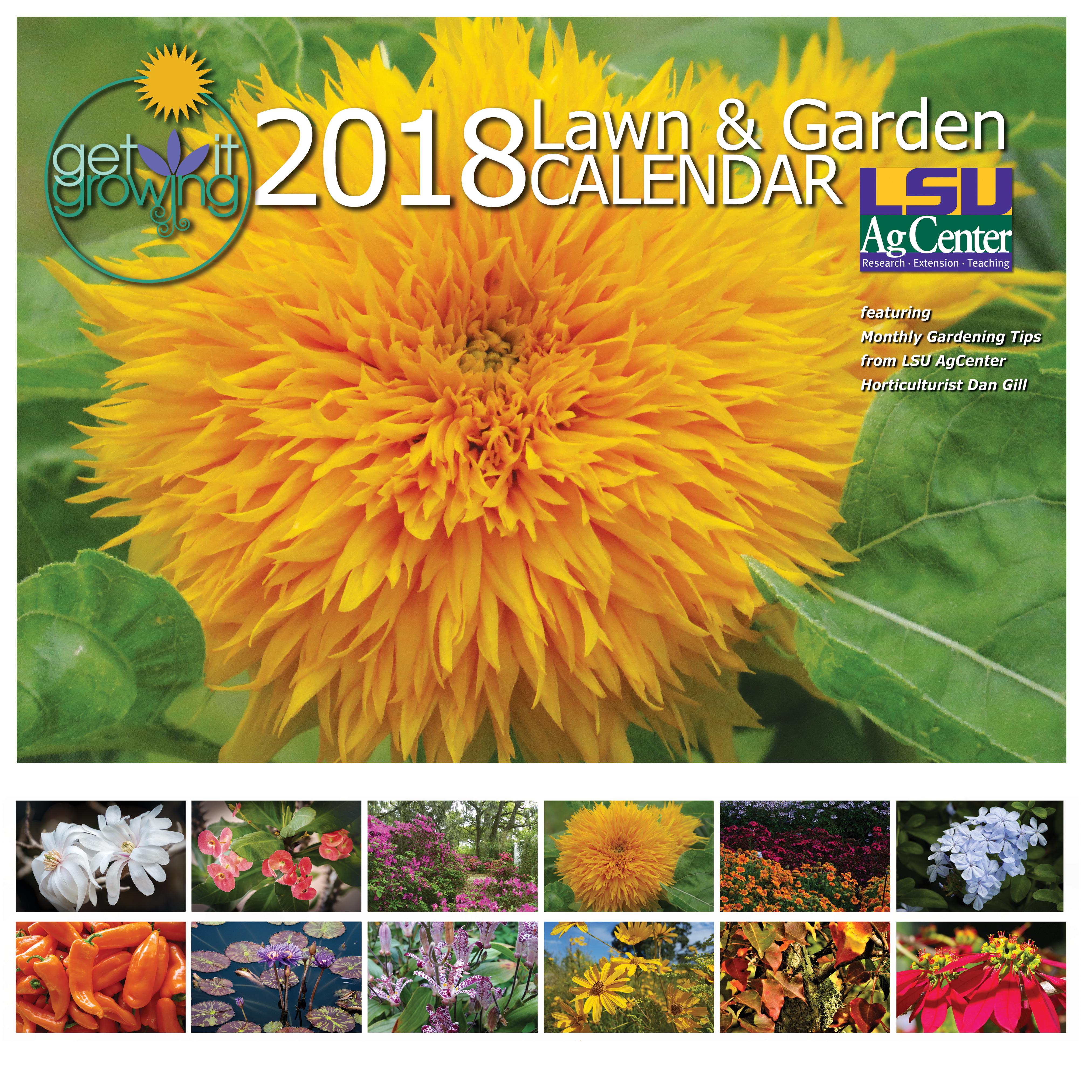 2018 get it growing lawn & garden calendar