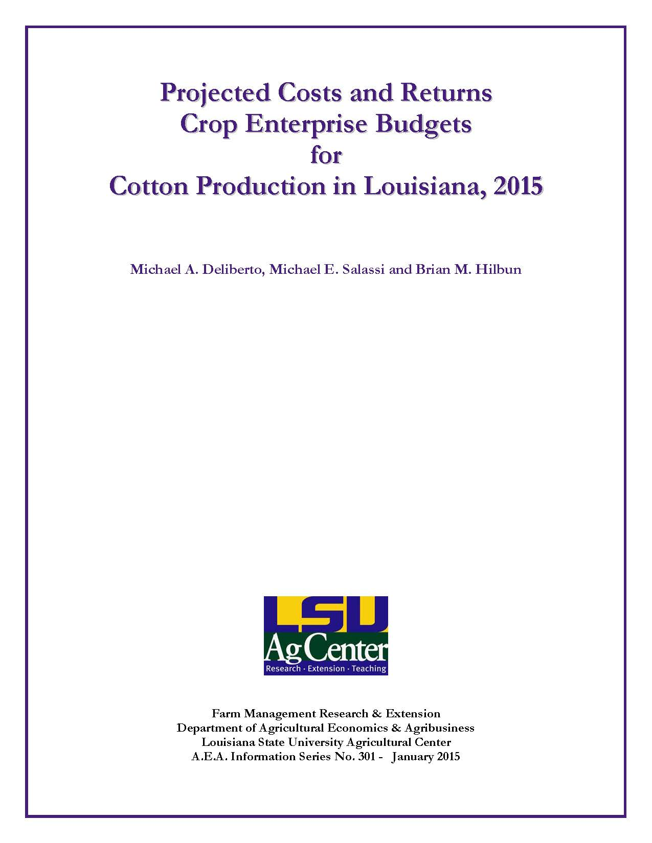 Projected Costs and Returns Crop Enterprise Budgets for Cotton Production in Louisiana 2015