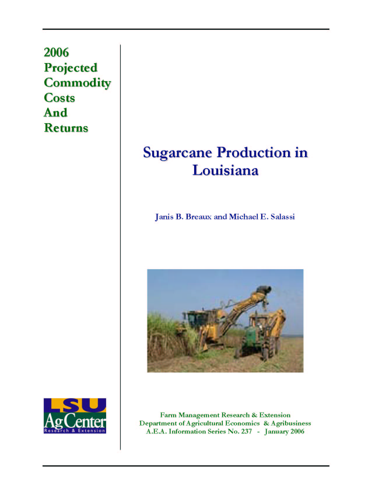 2006 Projected Louisiana Sugarcane Production Costs