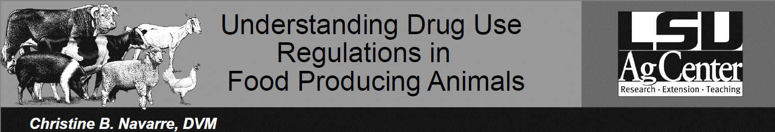 Understanding Drug Use Regulations in Food-producing Animals