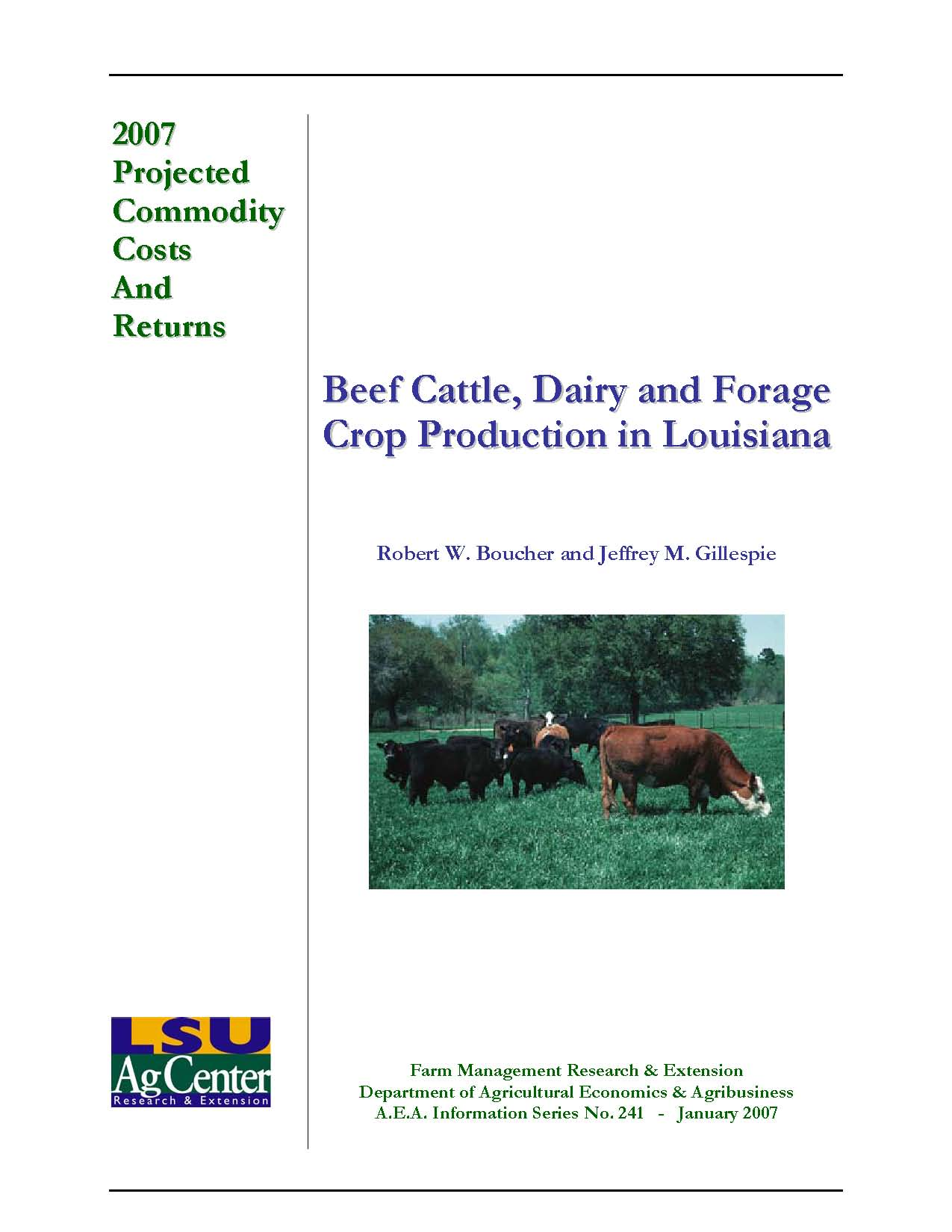 2007 Louisiana Projected Beef Cattle Dairy and Forage Crop Production Costs