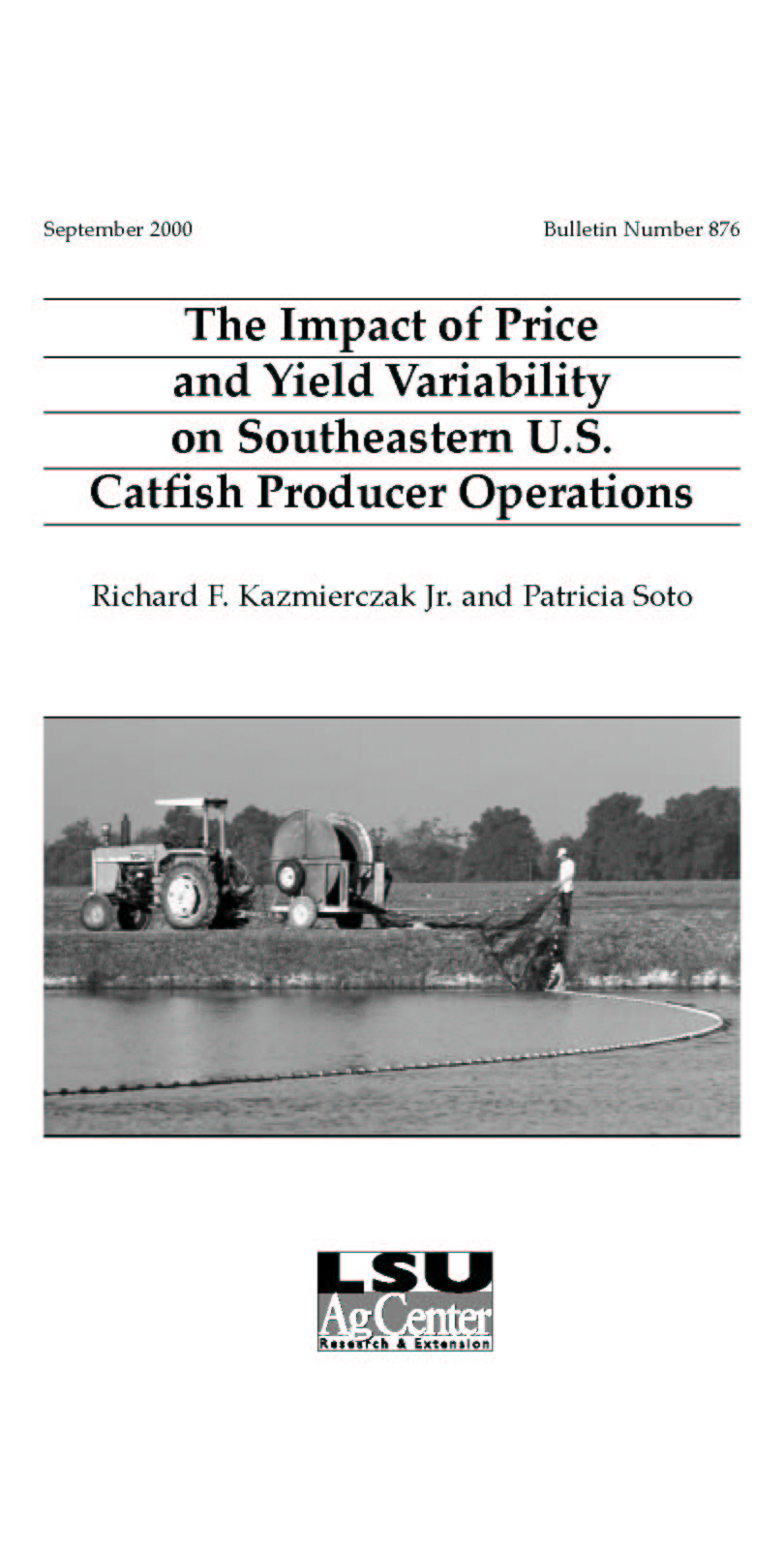 The Impact of Price and Yield Variability on Southeastern U.S. Catfish Producer Operations (September 2000)