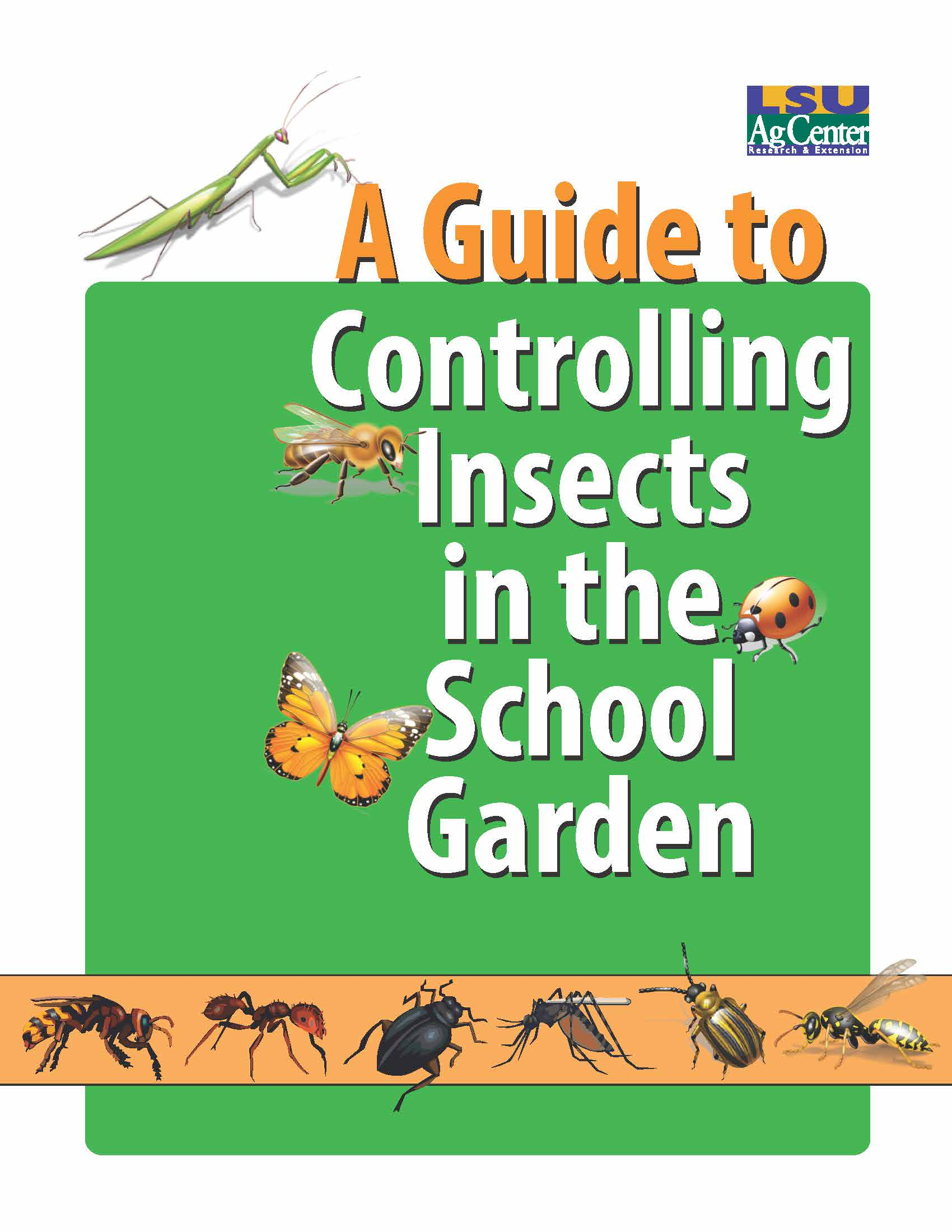 A Guide to Controlling Insects in the School Garden