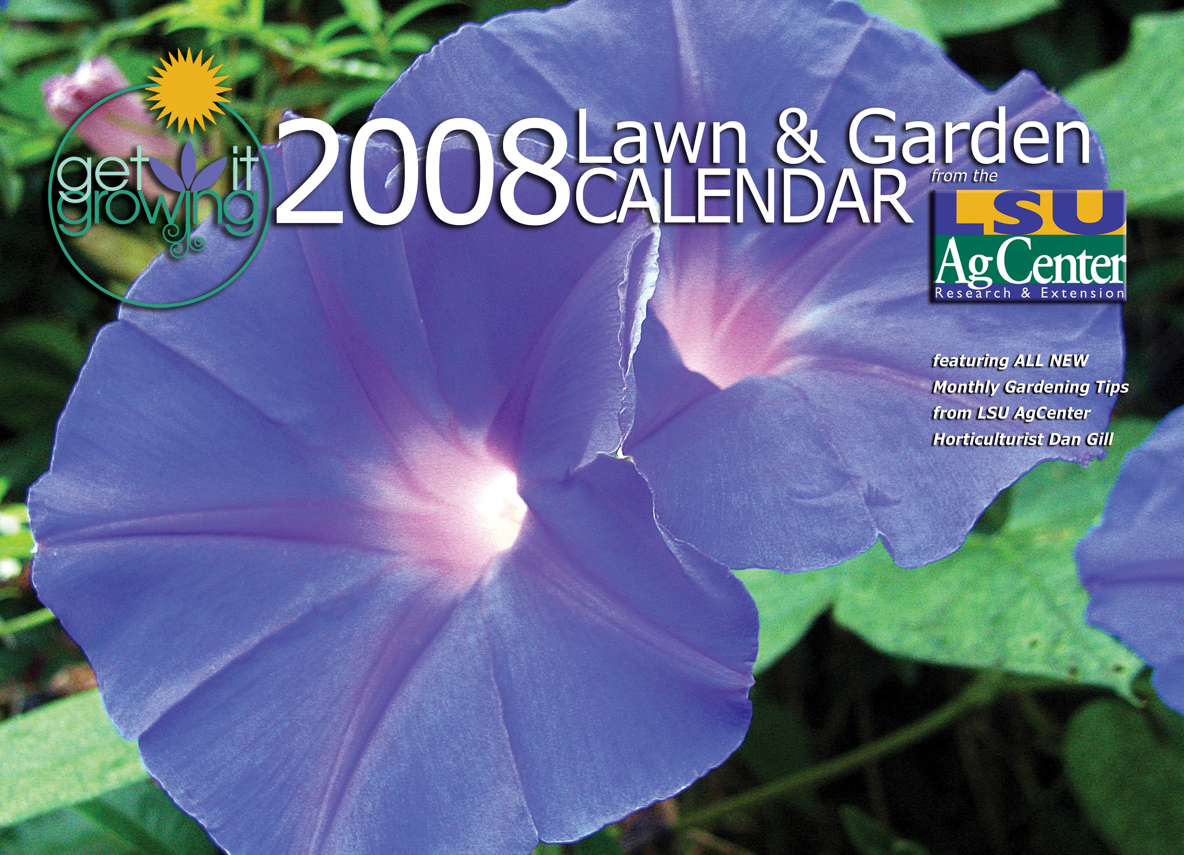 LSU AgCenter Publishes 2008 'Get It Growing' Calendar