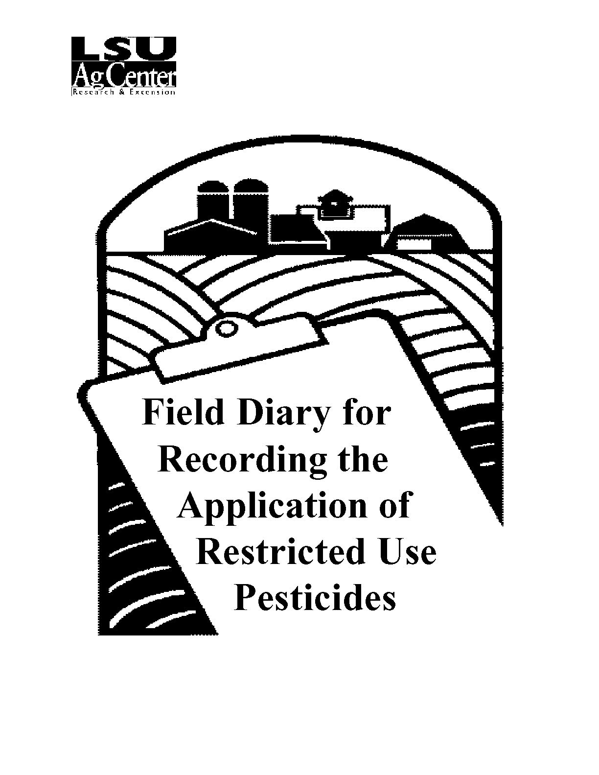 Field Diary for Recording the Application of Restricted Use Pesticides