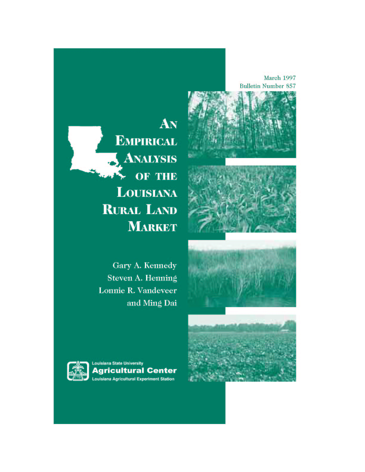 An Empirical Analysis of the Louisiana Rural Land Market (1997)
