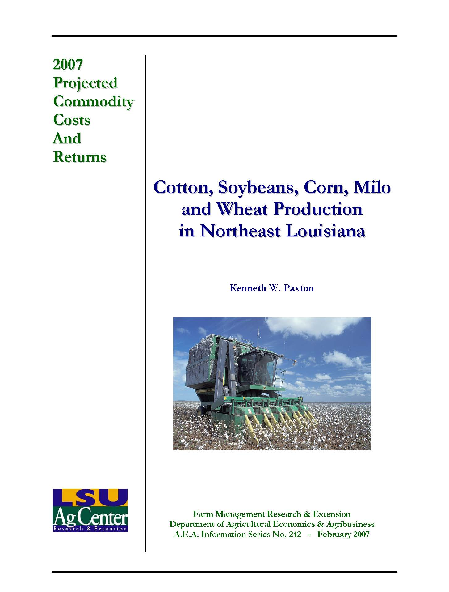 2007 Northeast Louisiana Projected Cotton Soybeans Corn Milo and Wheat Production Costs