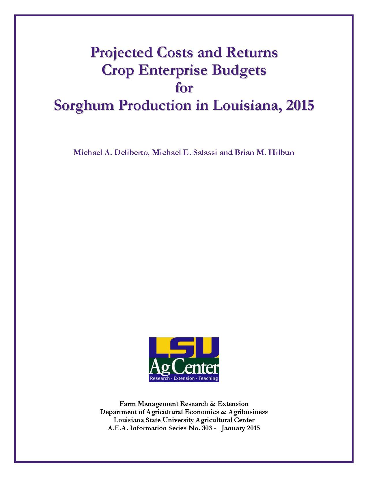 Projected Costs and Returns Crop Enterprise Budgets for Sorghum Production in Louisiana 2015