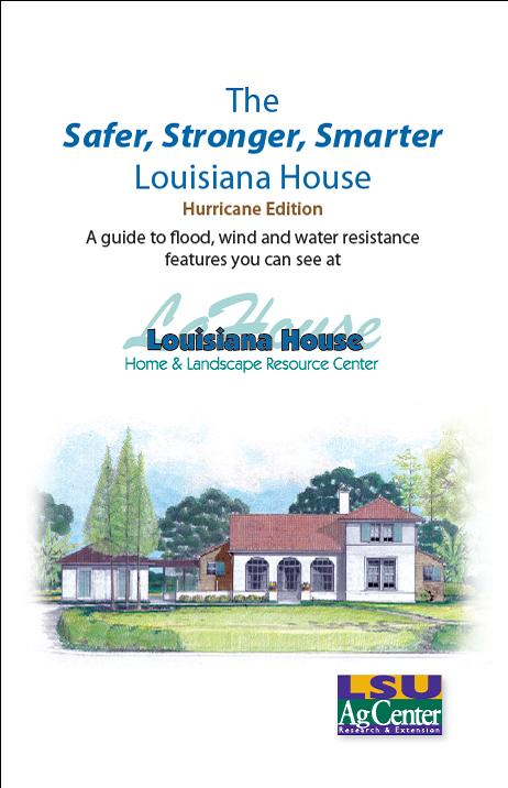 The Safer Stronger Smarter Louisiana House - Hurricane Edition