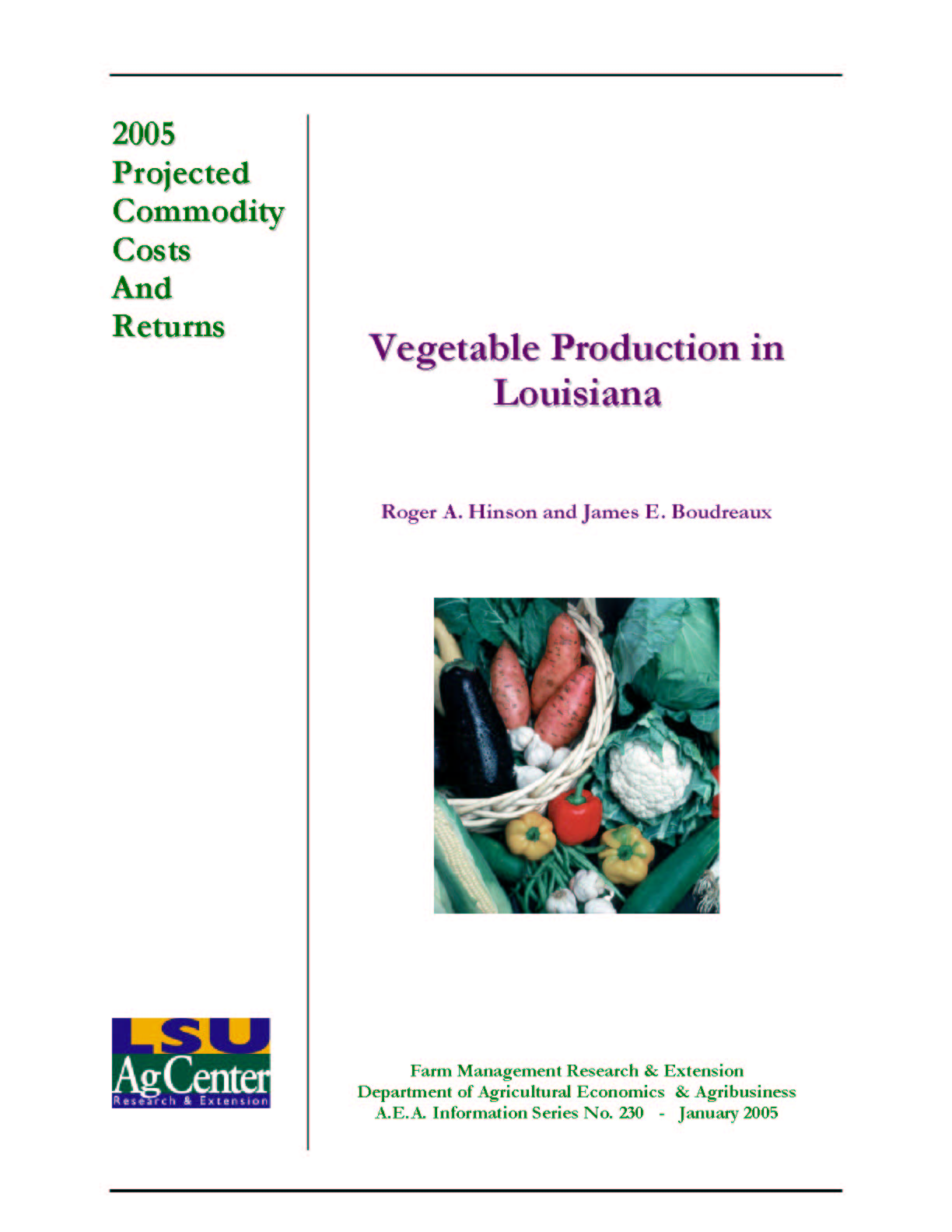 2005 Projected Costs of Vegetable Production in Louisiana