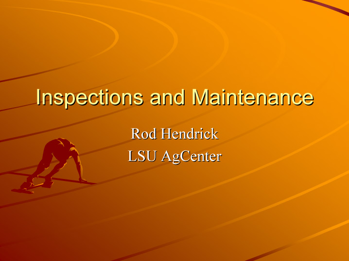 Inspections and Maintenance
