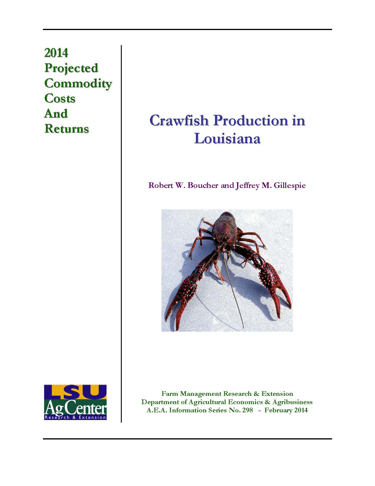 Projected Costs and Returns for Crawfish Production in Louisiana 2014.