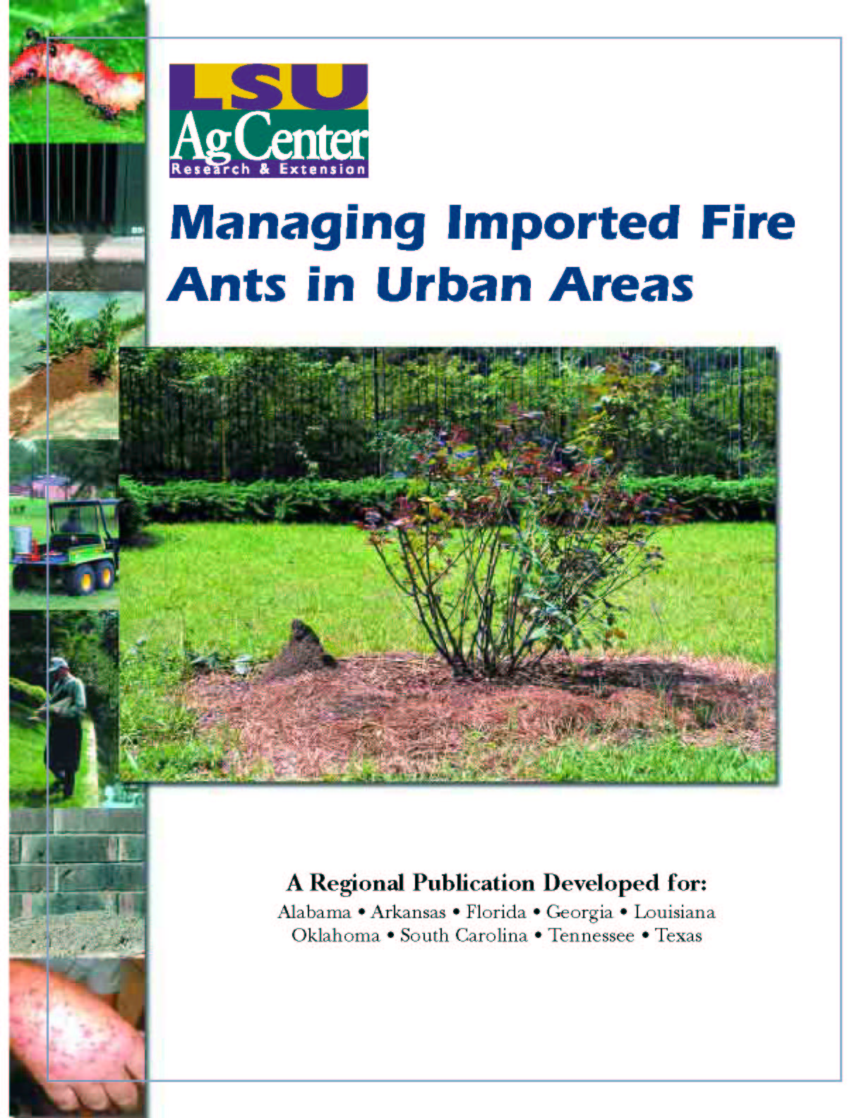 Managing Imported Fire Ants in Urban Areas