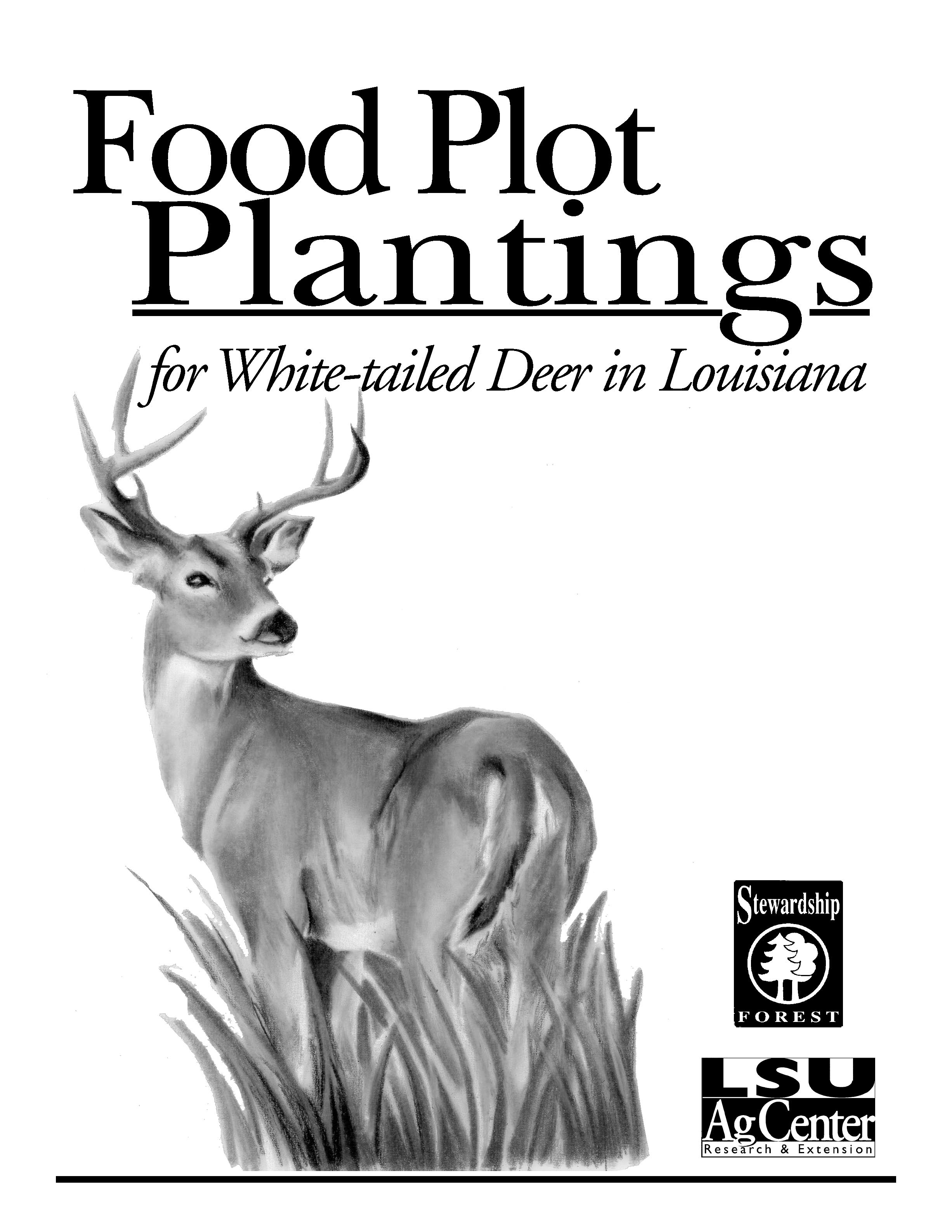 Food Plot Plantings for White-tailed Deer in Louisiana