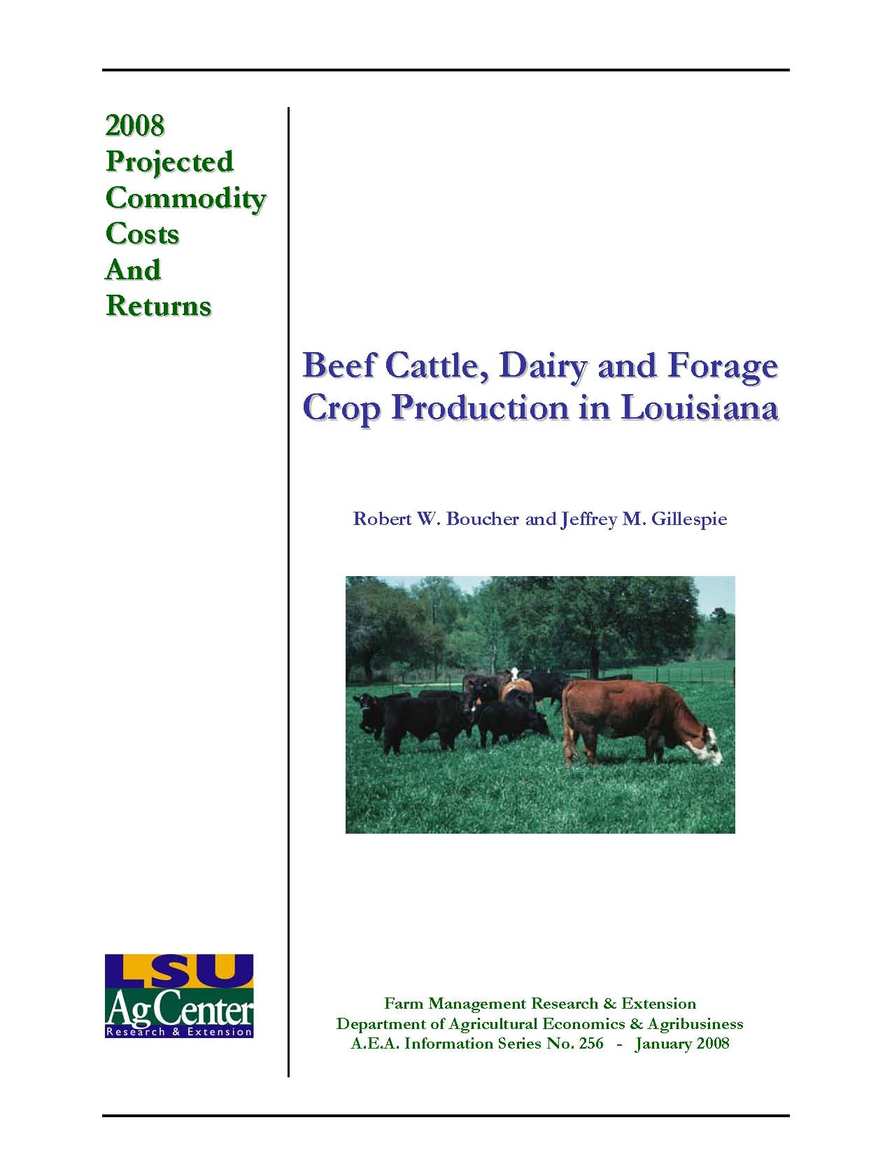 2008 Projected Production Costs for Beef Cattle Dairy Cattle and Forage