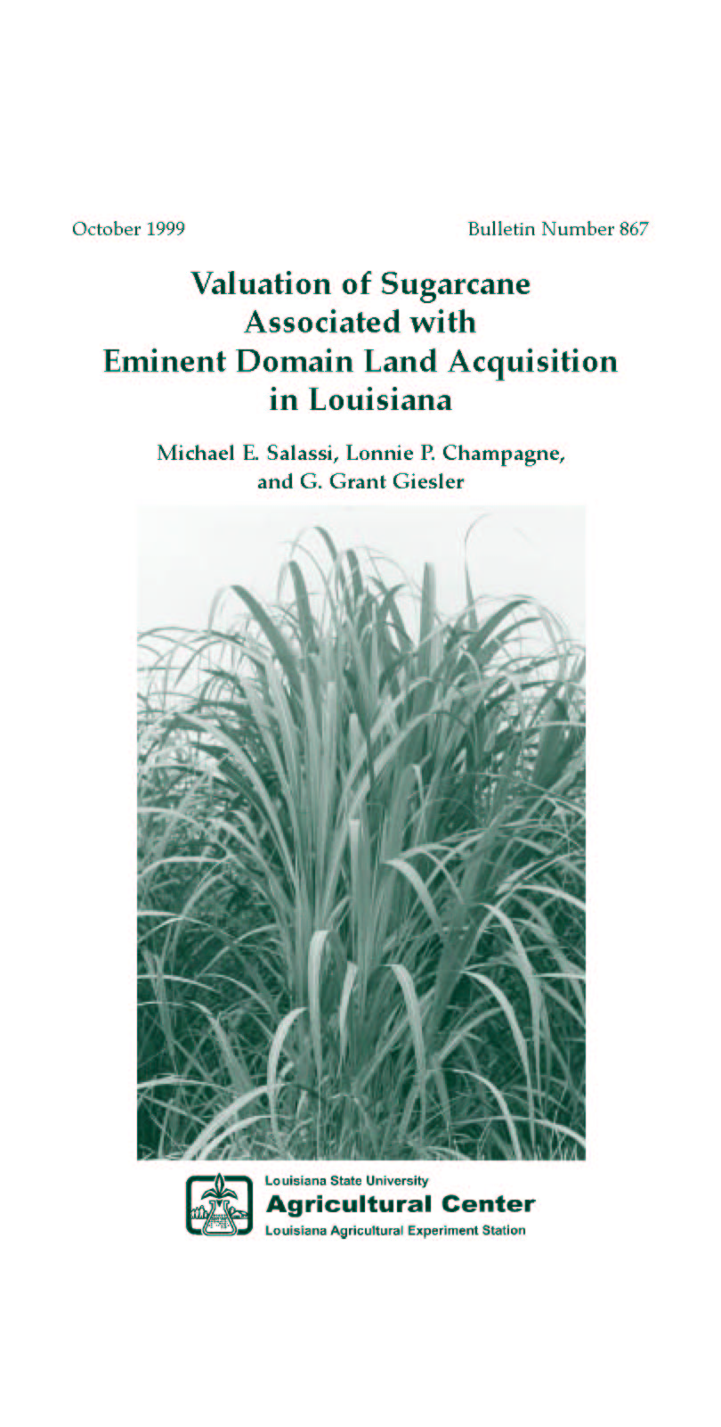 Valuation of Sugarcane Associated with Eminent Domain Land Acquisition in Louisiana (October 1999)