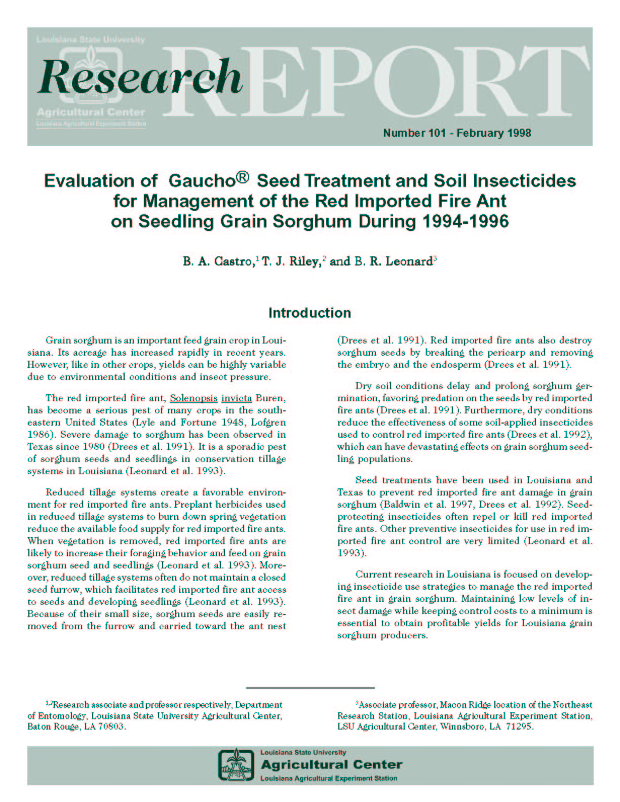 Evaluation of Gaucho Seed Treatment and Soil Insecticides for Management of the Red Imported Fire Ant on Seedling Grain Sorghum During 1994-1996 (February 1998)