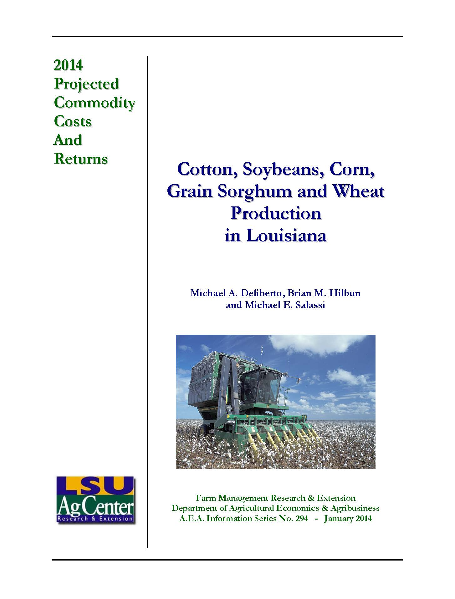 Projected Production Costs for Cotton Soybeans Corn Grain Sorghum and Wheat Production in Louisiana 2014