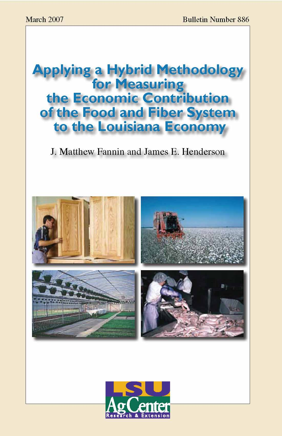 Applying a Hybrid Methodology for Measuring the Economic Contribution of the Food and Fiber System to the Louisiana Economy