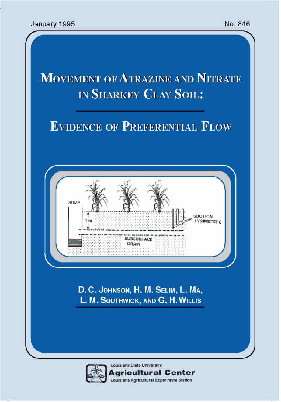 Movement of Atrazine and Nitrate in Sharkey Clay Soil: Evidence of Preferential Flow (January 1995)