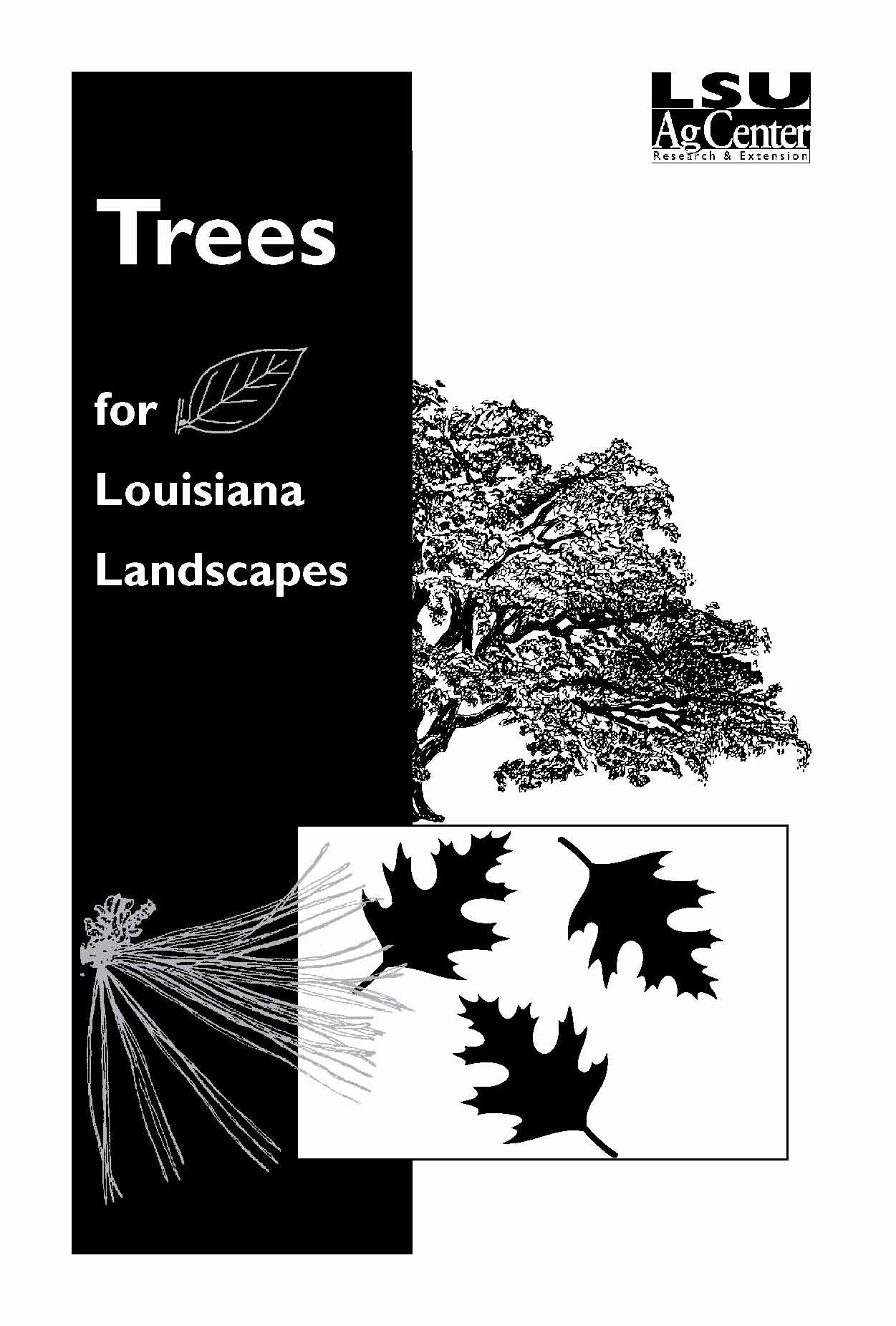Trees for Louisiana Landscapes- A Handbook