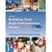 Building Your High-Performance Home -- Gulf Region Homeowners Guide