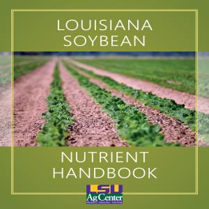 Louisiana Soybean Nutrient Handbook