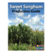 Sweet Sorghum Production Guide
